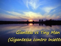 Giantess vs Tiny Man (Bdsm & Fetish Milano) Thumb