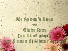 Mister Apnea's Nose vs Giant Feet (ItalFetish - Fetish Obsession) Thumb